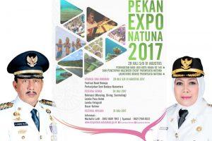 'Pekan Expo Natuna, Tahun 2017, upaya percepatan Promosi Pariwisata dan Pengembangan Ekonomi Kerakyatan'